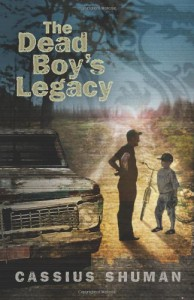 The Dead Boy's Legacy - Cassius Shuman