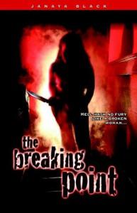 The Breaking Point - 'Janaya',  'N. Black'