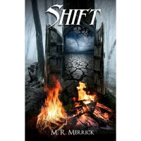 Shift - M.R. Merrick