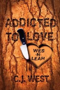 Addicted to Love - C.J. West