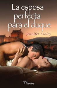 La esposa perfecta para el duque  - Jennifer Ashley