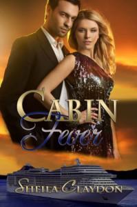 Cabin Fever (Books We Love cruiseship romance) - Sheila Claydon