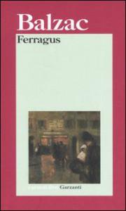 Ferragus - Honoré de Balzac, B. Besi Ellena