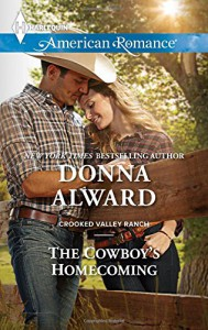 The Cowboy's Homecoming (Crooked Valley Ranch) - Donna Alward