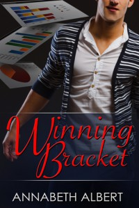 Winning Bracket - Annabeth Albert