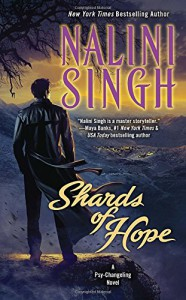 Shards of Hope: A Psy-Changeling Novel - Nalini Singh