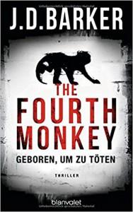 The Fourth Monkey - Geboren, um zu töten: Thriller - Clive Barker, Leena Flegler