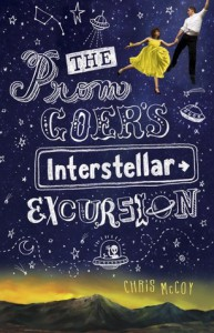 The Prom Goer's Interstellar Excursion - Chris McCoy