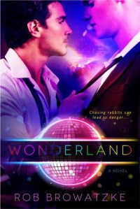 Wonderland - Rob Browatzke
