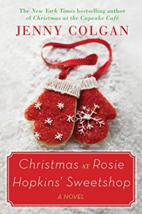 Christmas at Rosie Hopkins' Sweetshop - Jenny Colgan