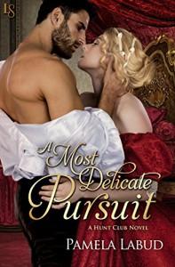 A Most Delicate Pursuit - Pamela Labud