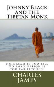 Johnny Black and the Tibetan Monk - Charles James