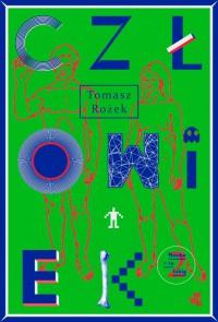 Człowiek - Tomasz Rożek