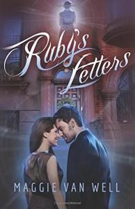 Ruby's Letters - Maggie Van Well