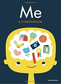 Me: A Compendium: A Fill-in Journal for Kids - Wee Society