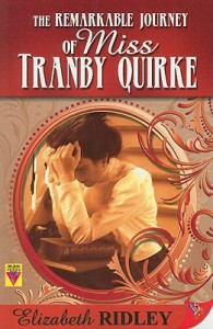 Remarkable Journey of Miss Tranby Quirke - Elizabeth Ridley
