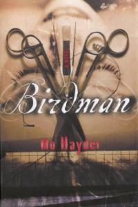 Birdman - Mo Hayder