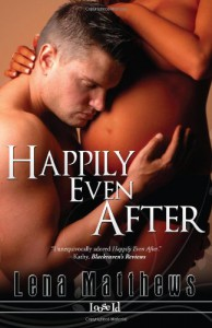 Happily Even After (The Second Time Around #1) - Lena Matthews