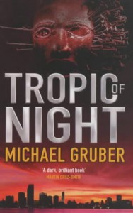 Tropic of Night - Michael Gruber