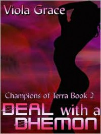 Deal with a Dhemon - Viola Grace