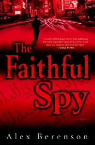 The Faithful Spy - Alex Berenson