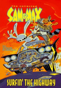 The Collected Sam & Max: Surfin' the Highway - Steve Purcell