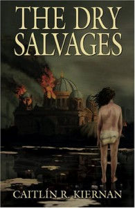 The Dry Salvages - Caitlín R. Kiernan