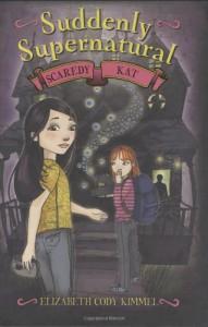 Scaredy Kat - Elizabeth Cody Kimmel