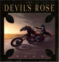 The Devil's Rose - Brom