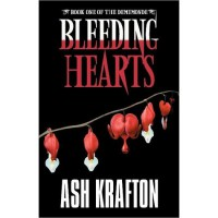 Bleeding Hearts (Demimonde #1) - Ash Krafton