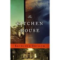 The Kitchen House - Kathleen Grissom