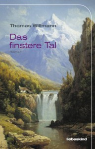 Das finstere Tal - Thomas Willmann