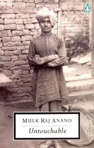 Untouchable - Mulk Raj Anand, E.M. Forster