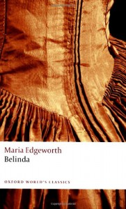 Belinda (Oxford World's Classics) - Maria Edgeworth