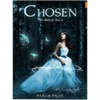 Chosen (The Seeker Saga, #1) - Sarah Swan