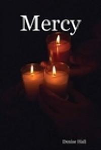 Mercy (Judgment, #2) - Denise  Hall
