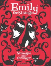 Stranger and Stranger - Rob Reger, Jessica Gruner, Buzz Parker