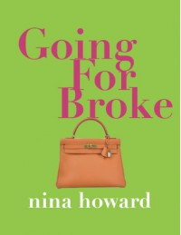 Going For Broke - Nina Howard