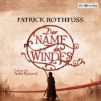 Der Name des Windes (Die Königsmörder-Chronik, #1) - Patrick Rothfuss,  Stefan Kaminski