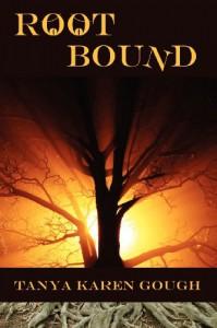 Root Bound: (Emma & the Elementals) (Volume 1) - Tanya Karen Gough