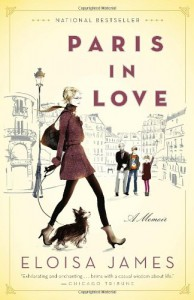 Paris in Love: A Memoir - Eloisa James