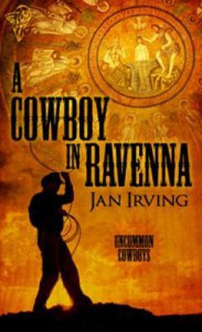 A Cowboy  In Ravenna - Jan  Irving