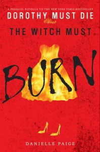 The Witch Must Burn - Danielle  Paige