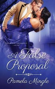 A False Proposal - Pamela Mingle