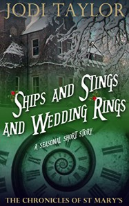 Ships and Stings and Wedding Rings (The Chronicles of St. Mary's) - Jodi Taylor