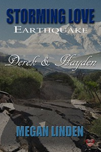Derek & Hayden (Storming Love Earthquake Book 2) - Megan Linden