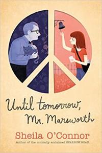 Until Tomorrow, Mr. Marsworth - Sheila O'Connor
