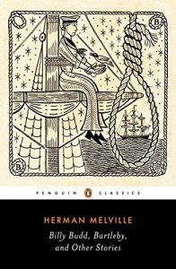 Billy Budd, Bartleby, and Other Stories (Penguin Classics Edition) - Peter M. Coviello, Herman Melville