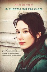 In silenzio nel tuo cuore (Italian Edition) - Alice Ranucci