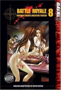 Battle Royale, Vol. 8 - Koushun Takami, Masayuki Taguchi